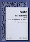 HAL LEONARD Faure (Pejtsik): Sicilienne, Op.78 - TRANSCRIBED (cello & piano) Editio Musica Budapest