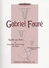 Faure, Gabriel (Howat): Apres un Reve-After a Dream (cello & piano)