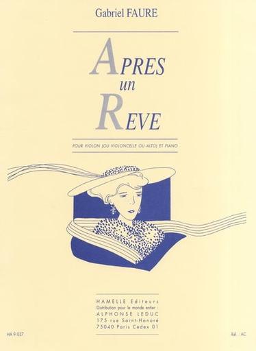 Faure, Gabriel: Apres un Reve-After a Dream (violin or viola or cello & piano)