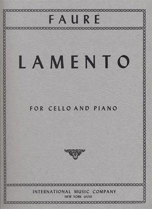 International Music Company Faure, Gabriel (Casella): Lamento (cello & piano)