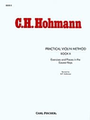 Carl Fischer Hohmann, C.H.: Practical Violin Method, Vol.2 Exercises and Pieces in the Easiest Keys (violin)