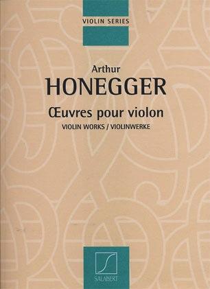 HAL LEONARD Honegger, Arthur: Violin Works (violin & piano)
