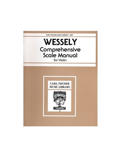 Carl Fischer Wessely, Hans: Complete Scale Manual (violin)