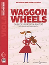 HAL LEONARD Colledge: Waggon Wheels - 26 pieces for Viola Players (viola, audio) BOOSEY & HAWKES