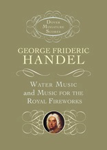Alfred Music Handel, G.F.: Dover miniature SCORE, Water Music and Music for the Royal Fireworks