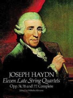 Haydn, F.J.: Dover SCORE 11 Late String Quartets, Opp. 74, 76, 77 (Complete)