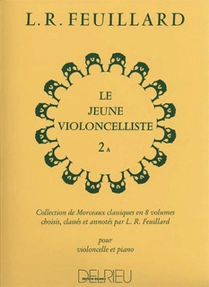 Edition Delrieu Feuillard, L.R.: The Young Cellist, Vol.2A (cello, and piano)
