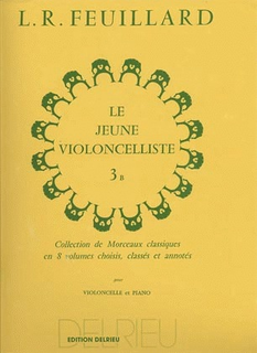 Edition Delrieu Feuillard: The Young Cellist, Vol.3B (cello & piano) Edition Delrieu