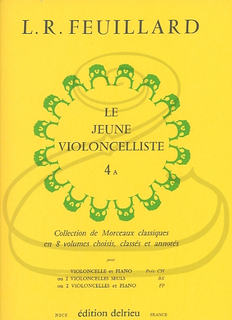 Edition Delrieu Feuillard: The Young Cellist, Vol.4A (cello & piano) Edition Delrieu