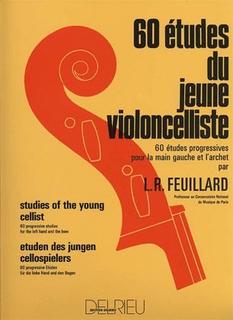 Edition Delrieu Feuillard, L.R.: 60 Etudes of the Young Violoncellist (cello)