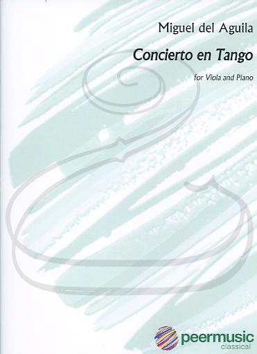 HAL LEONARD del Aguila: Concierto en Tango (viola & piano) Peer Music
