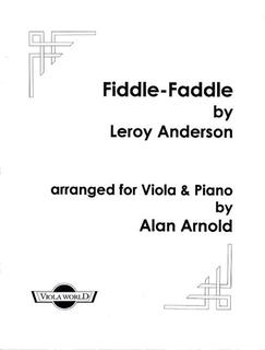 Anderson, Leroy (Arnold): Fiddle-Faddle (viola & piano)