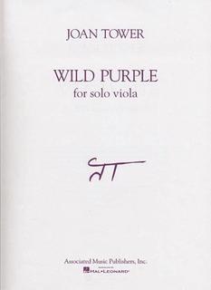 HAL LEONARD Tower, Joan: Wild Purple for Solo Viola (viola)