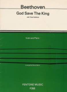 Fentone Music Beethoven (Barrie): God Save The King (violin & piano)