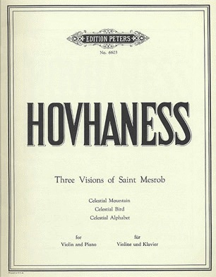 Hovhaness, Alan: Three Visions of St. Mesrob (violin & piano)