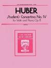 Carl Fischer Huber, A.: Student's Concertino No.4 Op.8 (violin & piano)
