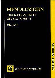HAL LEONARD Mendelssohn, F. (Herttrich, ed.): String Quartets Op.23 and 13, urtext, (score)
