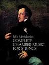 Mendelssohn, Felix: Dover SCORE Complete Chamber Music for Strings