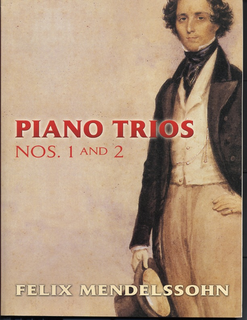 Dover Publications Mendelssohn, F.: Piano Trios Nos.1 and 2 (piano trio)