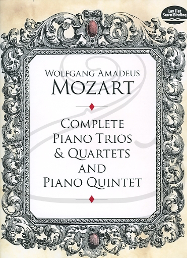 Dover Publications Mozart, W.A.: (score) Complete Piano Trios & Quartets and Piano Quintet (piano trio/quartet/quintet) Dover Publications
