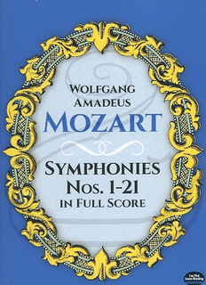 Dover Publications Mozart, W.A.: (Dover score) Symphonies Nos.1-21 (full orchestra) Dover Publications