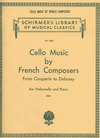 HAL LEONARD Cello Music by French Composers from Couperin to Debussy (cello & piano)