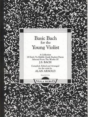 Bach, J.S. (Arnold): Basic Bach for the Young Violist (viola & piano)