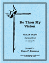 David E. Smith Everson: Be Thou My Vision (violin solo)