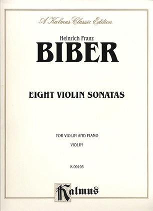Alfred Music Biber, von H.I.F. : Eight Sonatas (violin and piano)