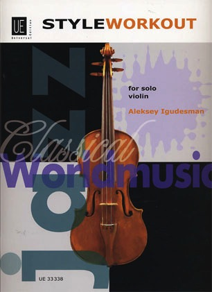 Carl Fischer Igudesman, Aleksey: Style Workout for Solo Violin
