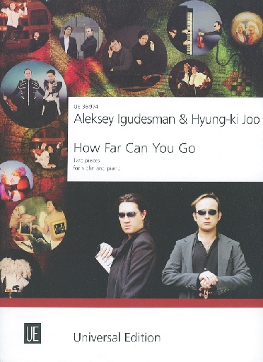 Carl Fischer Igudesman, Aleksey and Kyung-ki Joo: How Far Can You Go - two pieces for violin & piano