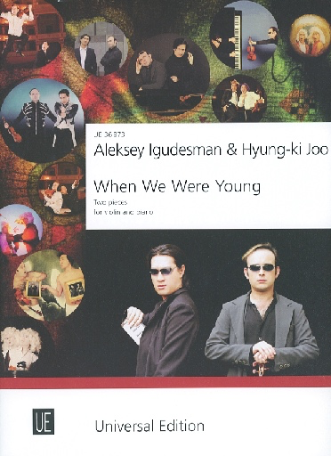 Carl Fischer Igudesman, Aleksey and Hyung-ki Joo: When We Were Young - two pieces for violin & piano
