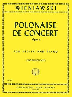 International Music Company Wieniawski (Francescatti): Polonaise de Concert, Op.4 (violin & piano)