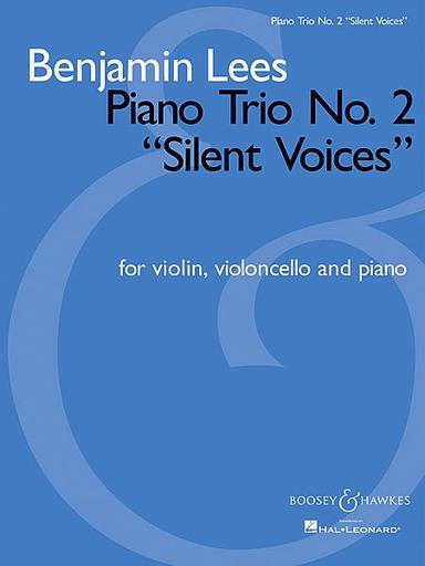 """HAL LEONARD Lees, B.: Piano Trio, No. 2 """"Silent Voices"""" (violin, Cello, Piano)"""