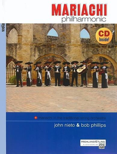 Alfred Music Nieto, John & Bob Phillips: Mariachi Philharmonic (viola & CD)
