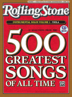 Alfred Music Rolling Stone Magazine: 500 Greatest Songs of All Time V. 1 (viola & cd)