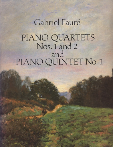 Dover Publications Faure, G.: (Dover Score) Piano Quartets Nos.1 and 2 and Piano Quintet No.1 (mixed ensemble)