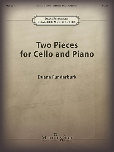 Canticle Funderburk, D: Two Pieces for Cello and Piano (cello, piano)