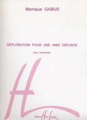 Carl Fischer Gabus, Monique: Deploration pour une amie defunt (cello solo)