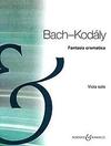 HAL LEONARD Bach, J.S. (Kodaly): Fantasia Cromatica (viola)
