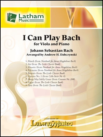 LudwigMasters Bach. (Dabcyznski): I can play Bach (viola, piano) Latham.