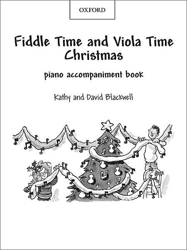 C.F. Peters Blackwell, K.& D.: Fiddle Time and Viola Time Christmas (piano accompaniment)