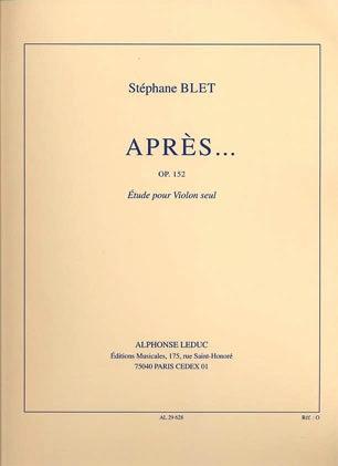 Blet, Stephane: Apres...Op.152 (violin solo)