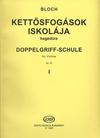 HAL LEONARD Bloch, Jozsef: Double Stop Tutor Op.50 Vol.1 (violin)