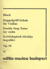 HAL LEONARD Bloch, Jozsef: Double Stop Tutor Op.50 Vol.2 (violin)