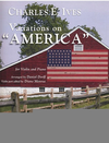 Carl Fischer Ives, Charles (Dorff/Monroe): Variations on ''America'' (violin & piano)
