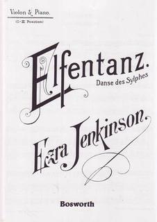 Bosworth Jenkinson, Ezra: Elfentanz ''Elves' Dance'' (Violin & Piano)