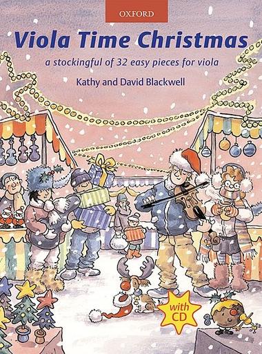 Oxford University Press Blackwell, K.& D.: Viola Time Christmas (viola and CD)