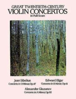 Dover Publications Sibelius, Elgar, Glazunov: SCORE, Great 20th Century Violin Concertos