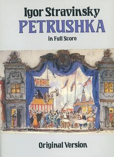 Dover Publications Stravinsky, I.: (Dover Score) Petrushka (full orchestra)